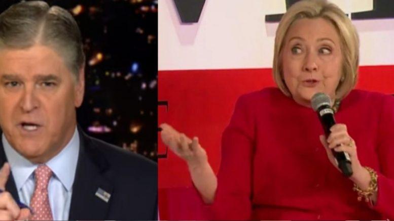 Hannity, Hillary
